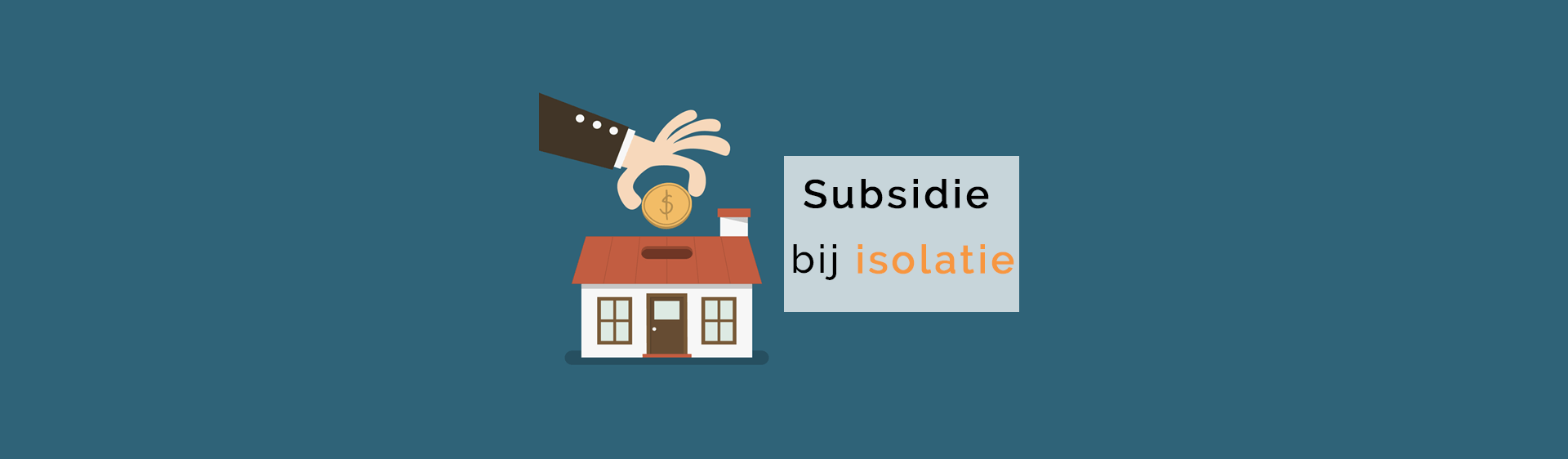 Subsidie op isoleren